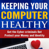 Keeping Your Computer Healthy